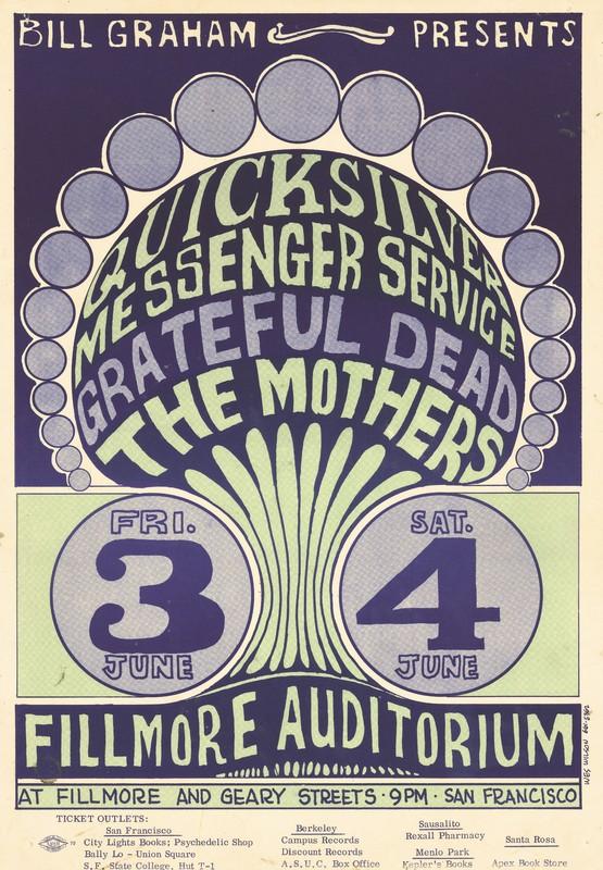 Quicksilver Messenger Service, Grateful Dead, The Mothers. June 3-4, 1966, Fillmore Auditorium