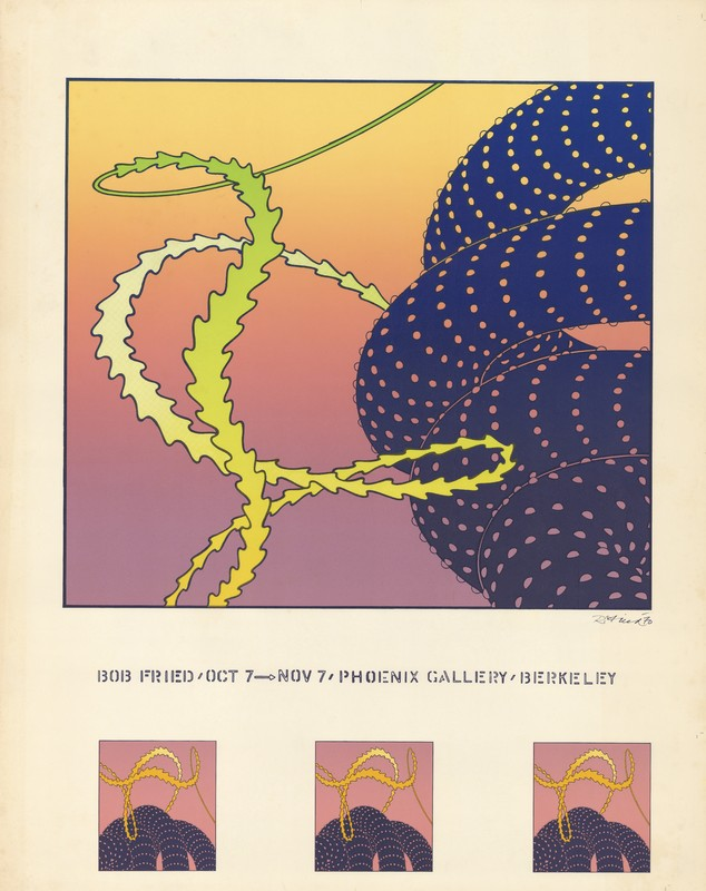 Bob Fried, October 7- November 7 [1970] - Phoenix Gallery, Berkeley