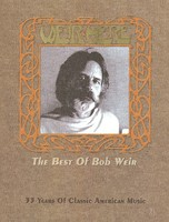 Weir Here - The Best of Bob Weir - 33 Years of Classic American Music