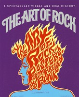 The Art of Rock: Posters from Presley to Punk, by Paul Grushkin (Abbeville Press, 1987)