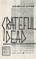 Grateful Dead - Two OOPS Concerts / Melkweg, Amsterdam, Netherlands / [October 15-16, 1981]