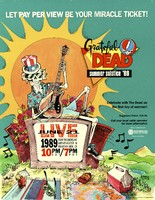 Grateful Dead - Summer Solstice '89 - Let pay per view be your miracle ticket! Celebrate with the Dead on the first day of Summer! - June 21, 1989, Live from the Shoreline Amphitheater