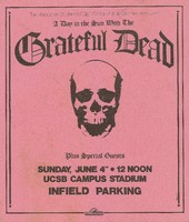 Grateful Dead plus Special Guests / The Associated Students UCSB/KTMS FM and Bill Graham Announce A Day in the Sun / June 4th, [1978], UCSB Campus Stadium