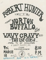 Robert Hunter, Norton Buffalo and Friends, Wavy Gravy and the Lost Circus - A benefit (accoustic [sic]) for Camp Winnarainbow / Wheeler Auditorium, U.C. Berkeley, Friday, March 18, 1983