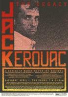Jack Kerouac: The Legacy / A Series of Benefits for Jan Kerouac