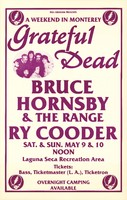 Grateful Dead, Bruce Hornsby and The Range, Ry Cooder. A Weekend in Monterey. May 9-10, 1987, Laguna Seca Recreation Area