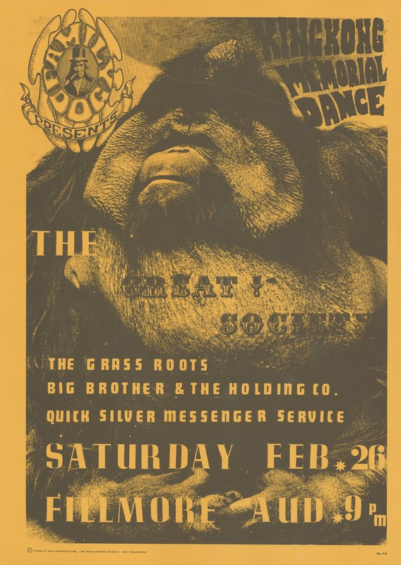 The Great! Society, The Grass Roots, Big Brother & the Holding Co., Quick Silver Messenger Service - Family Dog Presents King Kong Memorial Dance - Saturday, February 26 [1966] - Fillmore Auditorium