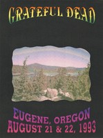 Grateful Dead - Eugene, Oregon - August 21 & 22, 1993