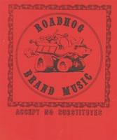 Roadhog Brand Music - Accept No Substitutes