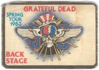 Grateful Dead - Spring Tour 1983 - Back Stage [backstage pass]