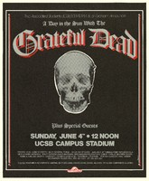 Grateful Dead, plus special guests - The Associated Students UCSB/KTMS & Bill Graham Announce A Day in the Sun. June 4, 1978, UCSB Campus Stadium