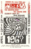 Dress the way you are - Trips - The Grateful Dead, The Loading Zone - April 22-24 [1966] - Longshoremen's Hall
