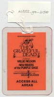 Grateful Dead, Willie Nelson, New Riders of the Purple Sage - Giants Stadium at the Meadowlands - John Scher in Cooperation with WNEW-FM Presents - Access All Areas [laminate]