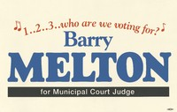 "Barry Melton campaign poster: ""!..2..3..who are we voting for? Barry Melton for Municipal Court Judge"""