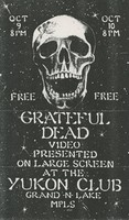 Grateful Dead - video / Yukon Club, Minneapolis, October 9 and 10