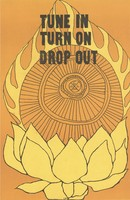 Tune In Turn On Drop Out of the game into life