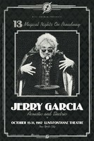 Jerry Garcia - Acoustic and Electric. 13 Magical Nights on Broadway. October 15-31, 1987, Lunt-Fontaine Theatre, New York City