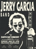Jerry Garcia Band - Bill Graham Presents - Bob Peyton Entertainment - Earth Day Concert, Sunday May 20 [1990] - Hilo Civic Auditorium