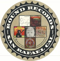 Round Records, San Rafael Cal - Robert Hunter, Tales of the Great Rum Runners -Garcia - Old & In the Way - Keith & Donna - Robert Hunter, Tiger Rose - Ned Lagin, Seastones