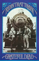 "Grateful Dead - Ridin' That Train - Bob Weir, Phil Lesh, Ron ""Pigpen"" McKernan, Bill Kreutzmann, Jerry Garcia"