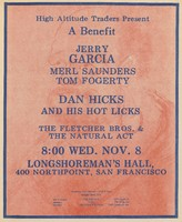 Jerry Garcia, Merl Saunders, Tom Fogerty, Dan Hicks and His Hot Licks. High Altitude Traders Present a Benefit - November 8, 1972, Longshoreman's Hall