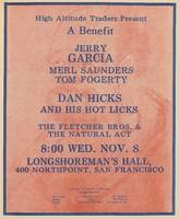Jerry Garcia, Merl Saunders, Tom Fogerty, Dan Hicks and His Hot Licks. High Altitude Traders Present a Benefit - November 8, 1972, Longshoreman's Hall