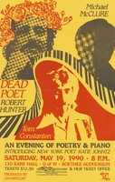 An Evening of Poetry & Piano: Dead Poet Robert Hunter, Michael McClure, Tom Constanten, Introducing New York Poet Katie Johntz - May 19, 1990 - Roethke Auditorium - Produced by Crabbygoat