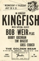 "Kingfish with special guest Bob Weir plus Bobby Cochran, Tim Bogert, Greg Errico - The Golden Bear, 306 Pacific Coast Hwy., Huntington Beach, July 30-31, 1980. [On the back, the lyrics of Johnny Horton's ""Battle of New Orleans"" written in greenish ink.]"