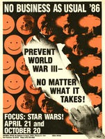 No Business As Usual '86. Focus: Star Wars! April 21 and October 20. Prevent World War III - no matter what it takes!