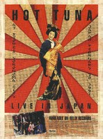 Hot Tuna Live in Japan - At Stove's Yokohoma [sic] City - February 20 , 1997 / Available on Relix Records