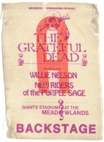 Grateful Dead - Willie Nelson - New Riders of the Purple Sage - Giants Stadium at the Meadowlands - Backstage - [September 2, 1978] / John Scher in cooperation with WNEW-FM presents [backstage pass]