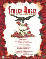 "Stolen Roses - Songs of the Grateful Dead / Featuring The Bobs, Cache Valley Drifters, Elvis Costello, ""Cumberland Blues"" Cast, Bob Dylan, Joe Gallant and Illuminati, David Grisman Quintet, Leftover Salmon, The Persuasions, The Pontiac Brothers, Sex Mob, Patti Smith Band, Stanford Marching Band, Wartime featuring Henry Rollins, Widespread Panic / They've Got the Dead Covered"