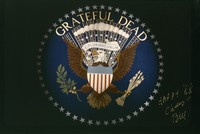 "Grateful Dead merchandise: the Seal of the President of the United States, with the words ""Grateful Dead"" within the circle of stars, and signed ""Happy '88 [sic] Cheers - Bill"" by Bill Graham"