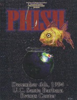 Phish - University of California Santa Barbara Associated Students Program Board presents - December 6, 1994 - U.C. Santa Barbara Events Center