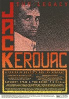 Jack Kerouac: The Legacy / A Series of Benefits for Jan Kerouac