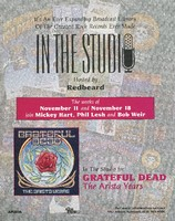 In the Studio, Hosted by Redbeard / The weeks of November 11 and November 18 join Mickey Hart, Phil Lesh and Bob Weir / Grateful Dead, the Arista Years