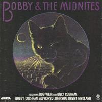 Bobby & The Midnites featuring Bob Weir and Bill Cobham, Bobby Cochran, Alphonso Johnson, Brent Mydland