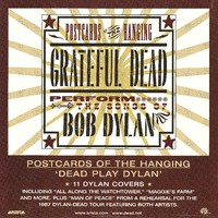 Postcards of the Hanging - Grateful Dead perform the Songs of Bob Dylan (2002)